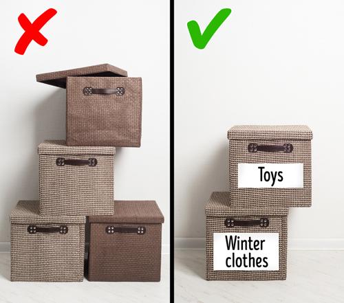 Hộp đựng đồ: Nếu có quá nhiều hộp đựng, bạn sẽ bị lẫn lộn không biết mỗi chiếc đựng thứ gì ở bên trong. Bạn chỉ nên dùng hộp để tích trữ những thứ ít sử dụng, kèm theo nhãn đề đồ ở bên trong.