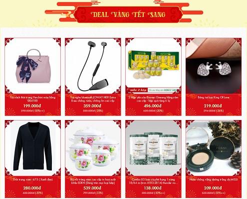 Khu vực deal vàng tết sang với hàng ngàn sản phẩm ưu đãi, bạn có thể thỏa sức lựa chọn những mặt hàng thiết yếu cho gia đình dịp tết, làm quà tặng cho người thân, gia đình hoặc cấp trên.