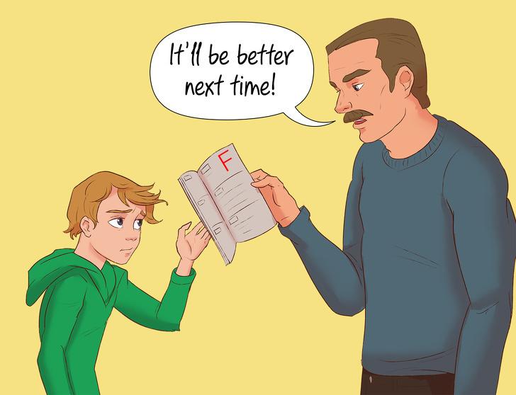 Lời động viên Lần sau con sẽ cố gắng hơn có tác dụng mạnh hơn mọi lời chỉ trích vì điểm xấu của con cái. Minh họa: Brightside.